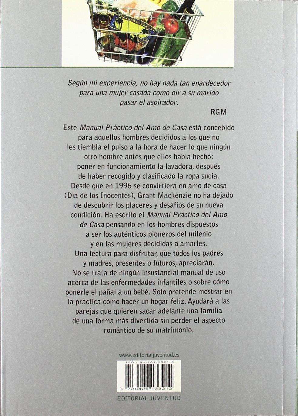 Manual práctico del amo de casa: GRANT MACKENZIE: 9788426133212: Amazon.com: Books