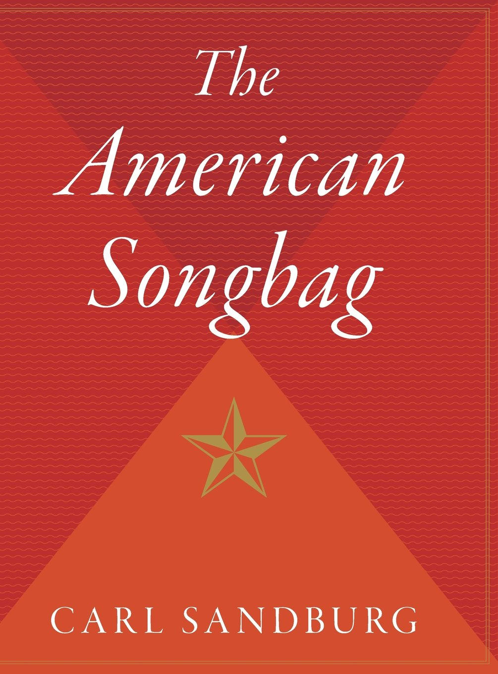 The American Songbag Carl Sandburg Garrison Keillor 9780544309784