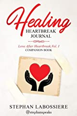 Healing Heartbreak Journal Paperback