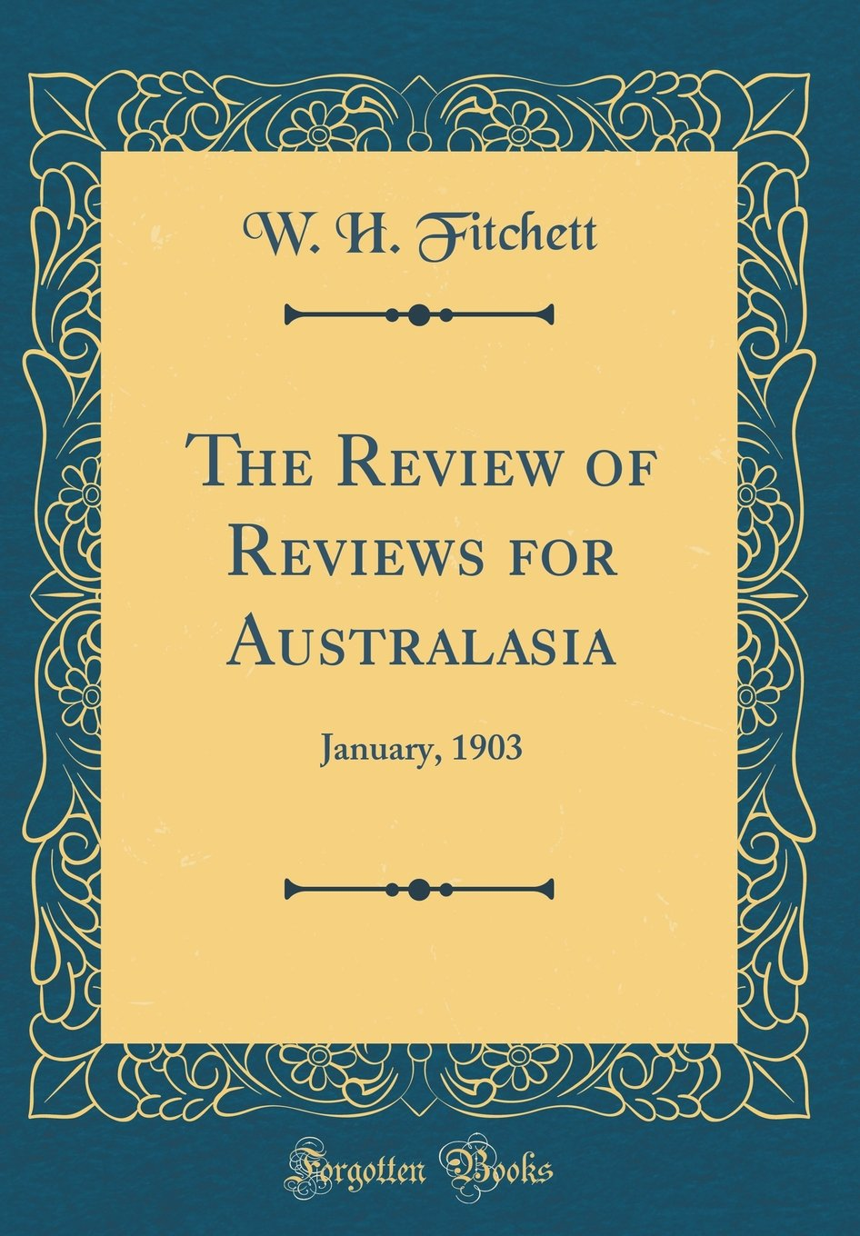 Download The Review of Reviews for Australasia: January, 1903 (Classic Reprint) ebook