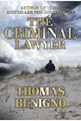 The Criminal Lawyer: A Crime Thriller Inspired By a True Story (The Good Lawyer Series Book 2) Kindle Edition