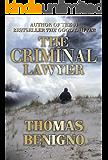 The Criminal Lawyer: (A Good Lawyer Novel) (English Edition)
