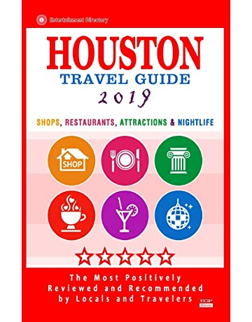 Houston Travel Guide 2019: Shop, Restaurants, Attractions & Nightlife in Houston, Texas