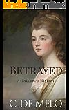 Betrayed: A Historical Mystery