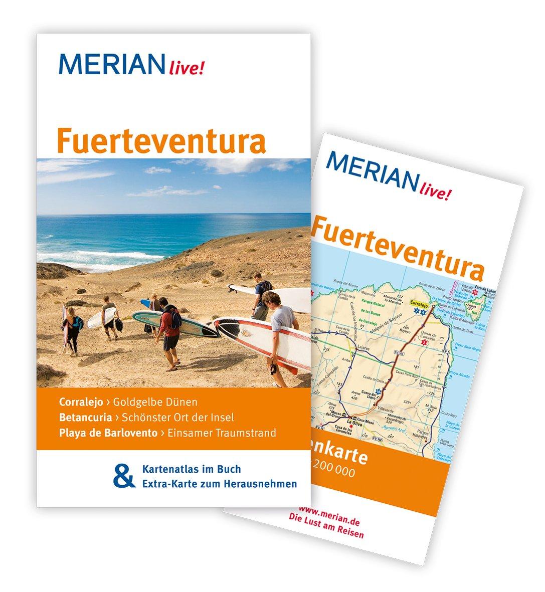 MERIAN live! Reiseführer Fuerteventura: MERIAN live! - Mit Kartenatlas im Buch und Extra-Karte zum Herausnehmen