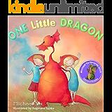 Books for Kids : One Little Dragon (Bedtime Stories for Kids, Baby Books, Kids Books, Children's Books, Preschool Books, Picture Books)