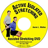 Active Isolated Stretching: Assisted Stretching DVD