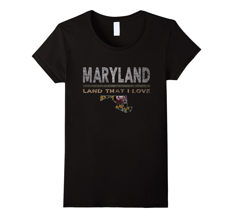 Maryland Land That I Love T-Shirt 4th of July Retro Flag