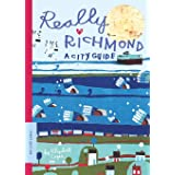 Really Richmond: A City Guide