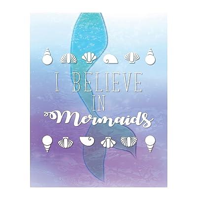 I Believe in Mermaids, 05x07 Inch Print, Girl Room Decor, Room Decor for Girls, Mermaid's Decor, Kid's Wall Print: Baby