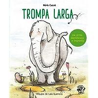 Trompa larga: En letra MAYÚSCULA y de imprenta: libros para niños de 5 y 6 años: 9 (Aprender a leer en letra MAYÚSCULA e…