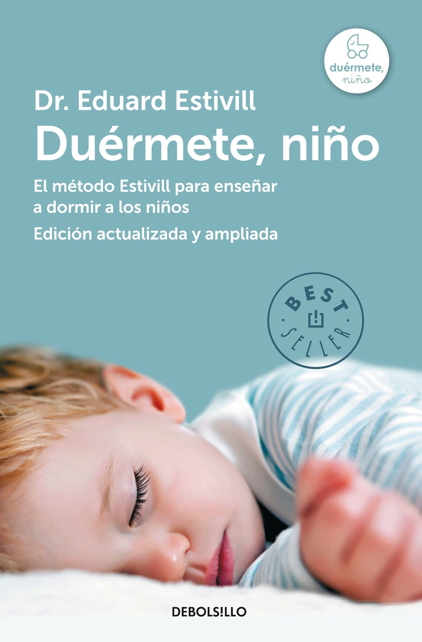 Duérmete niño / 5 Days to a Perfect Night's Sleep for Your Child (Spanish  Edition): Estivill, Eduard: 9786073126496: Amazon.com: Books