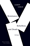 Resistance, Rebellion, and Death: Essays (Vintage International)