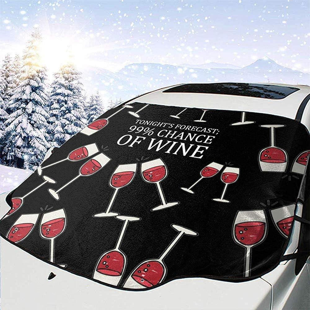 Winter Summer Tonight S Prognose SUV Heat Blocker Schneeschutz Auto Windschutzscheibe Abdeckung passt f/ür die meisten Fahrzeuge 99/% Chance von Wein Sonnenschutz