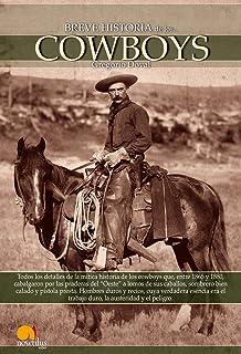 Breve Historia de los Cowboys (Spanish Edition)