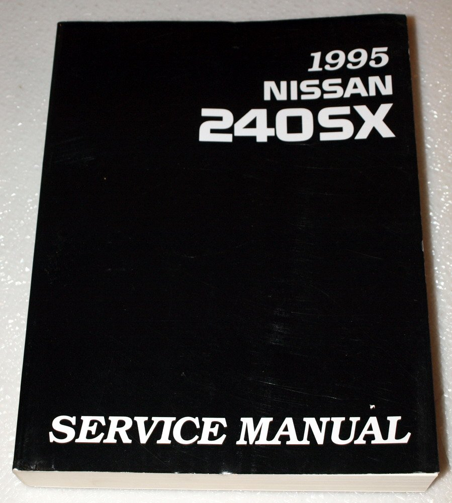 1995 nissan 240sx factory service manual model s14 series complete rh amazon com 1989 nissan 240sx factory service manual 96 Nissan Pickup Service Manual