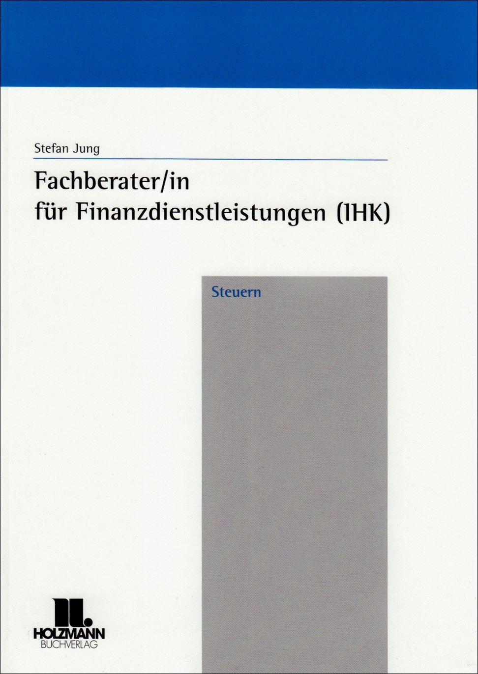 Fachberater/in für Finanzdienstleistungen (IHK) - Steuern
