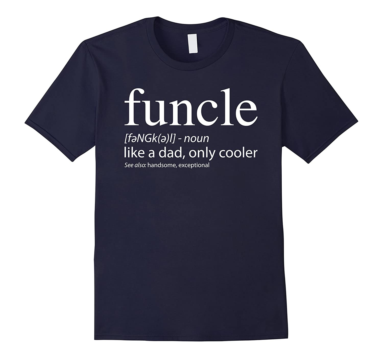 Funcle Mens Definition T-shirt Proud Gift For Funny Uncle-T-Shirt