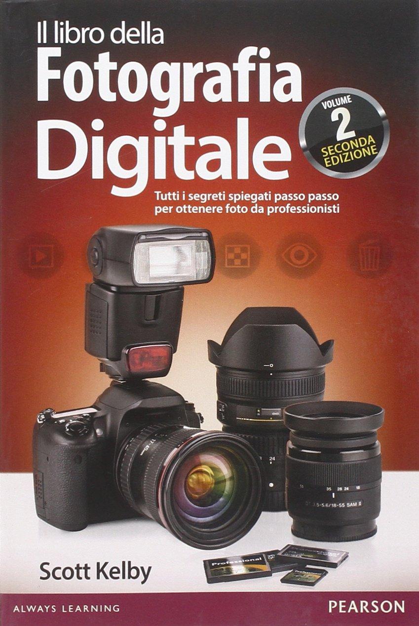 Il Libro Della Fotografia Digitale 2 Pdf