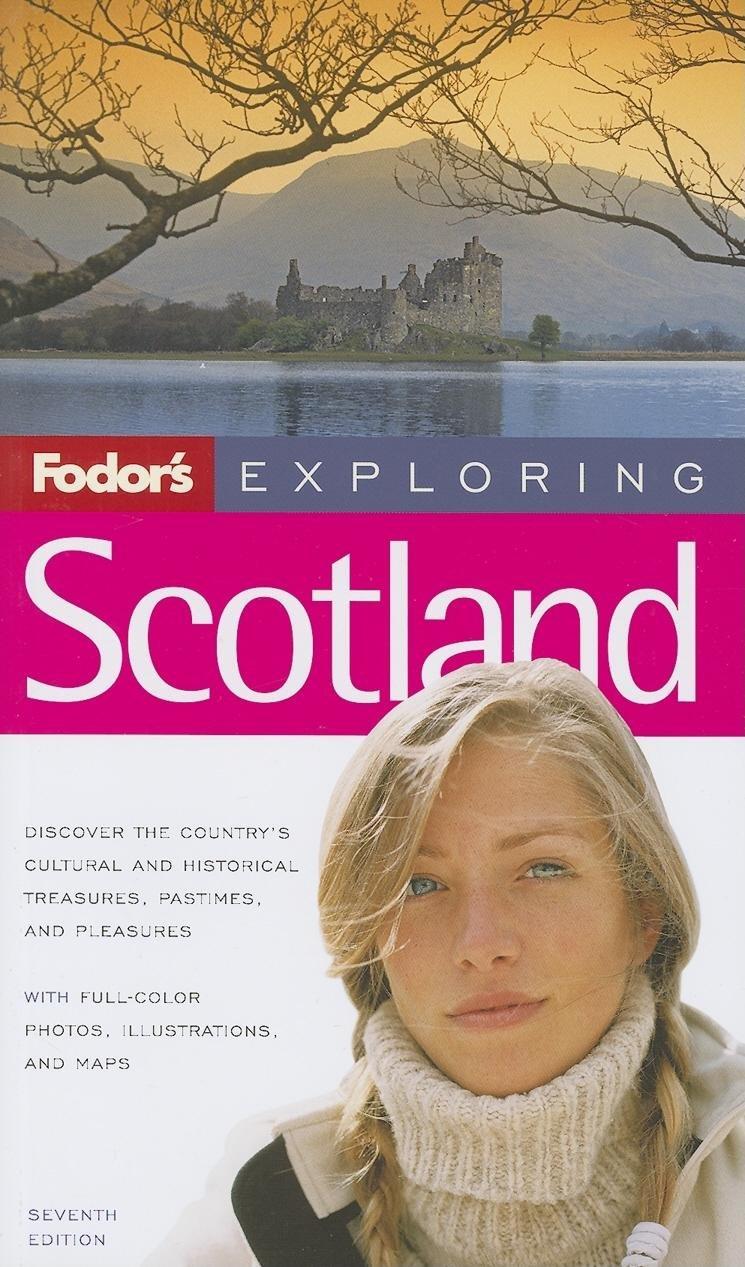 Fodor's Exploring Scotland, 7th Edition (Exploring Guides) ebook