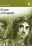 El sexo y el espanto (Con vuelta de hoja)