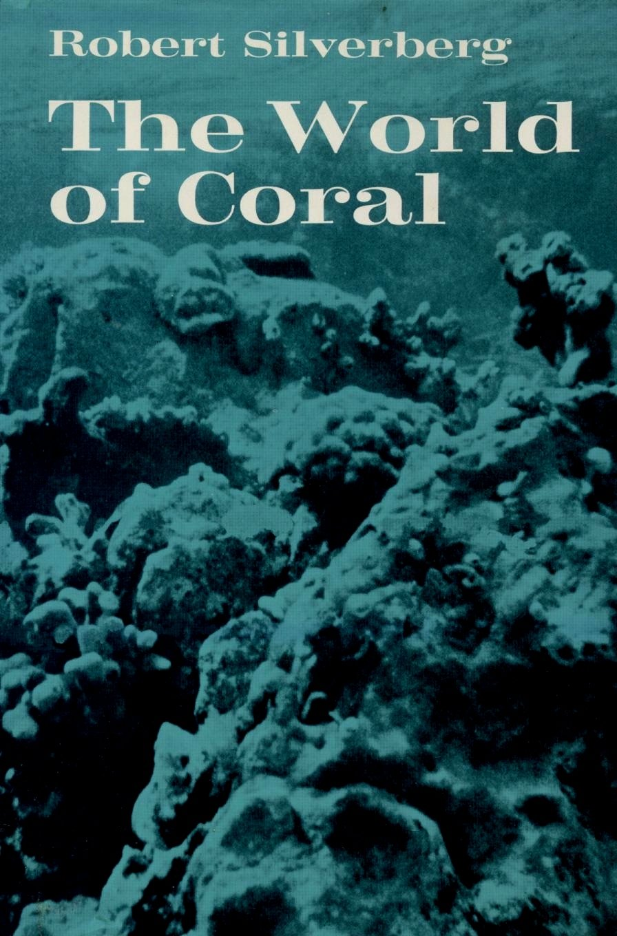 The World of Coral