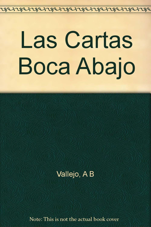 Las Cartas Boca Abajo: A B Vallejo: Amazon.com: Books