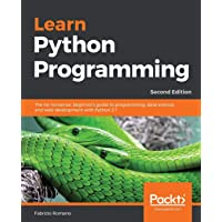 Learn Python Programming: The no-nonsense, beginner's guide to programming, data science, and web development with…