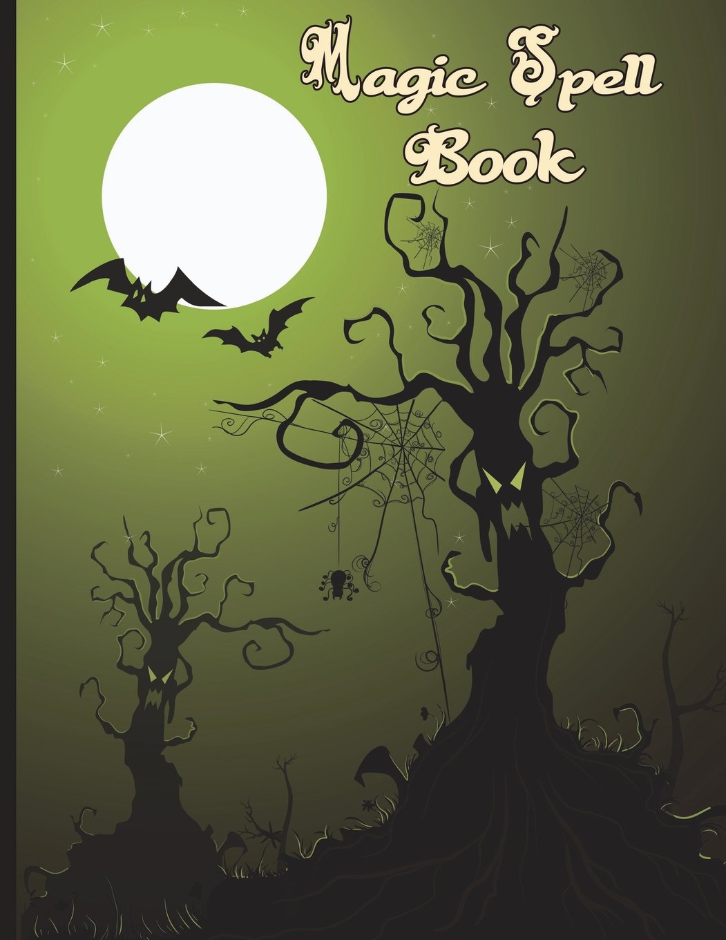 Magic Spell Book: Book of Shadows Grimoire 90 Blank Attractive Spells Records Paperback Notebook Journal 8.5 X 11 Magic Gift Spell Book Spooky Tree Bats Full Moon Cover ebook