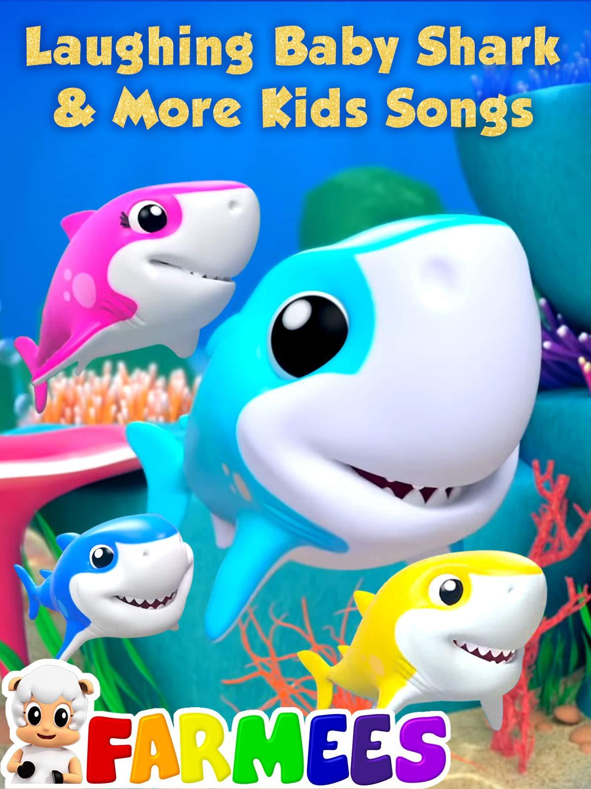 Laughing Baby Shark & More Kids Songs - Farmees