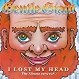 I Lost My Head: The Albums 1975-1980