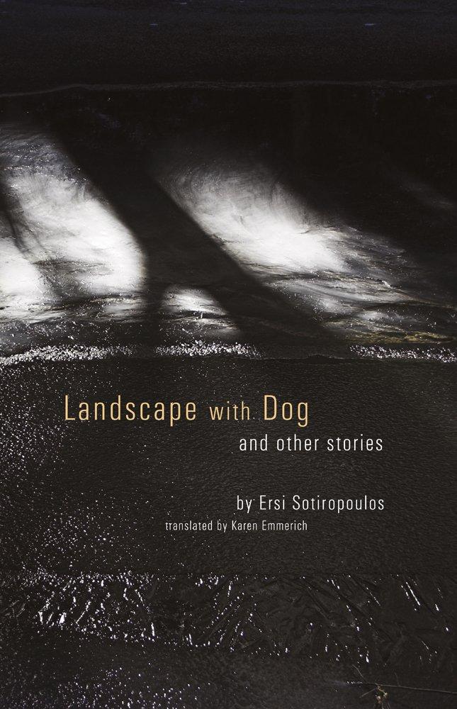 Slikovni rezultat za Ersi Sotiropoulos, Landscape With Dog: