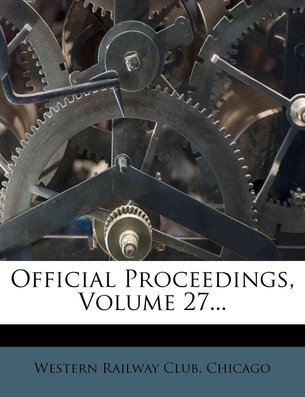 Read Online Official Proceedings, Volume 27... pdf epub