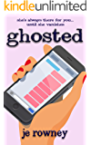 Ghosted: She's always there for you...until she vanishes - an unputdownable chick lit medical-themed book