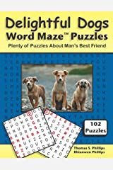 Delightful Dogs Word Maze Puzzles: Plenty of Puzzles About Man's Best Friend (Animal Word Maze Puzzle Book) Paperback