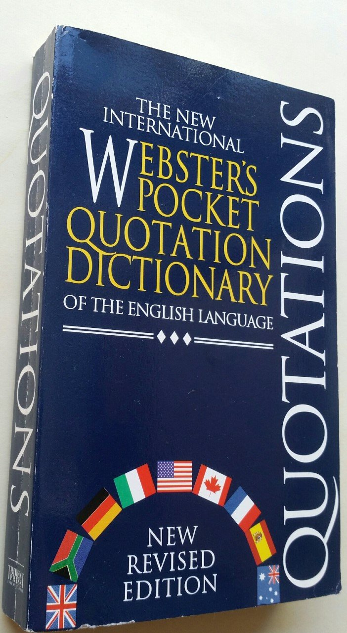 The New International Webster's Pocket Quotation Dictionary of the English Language, New Revised Edition