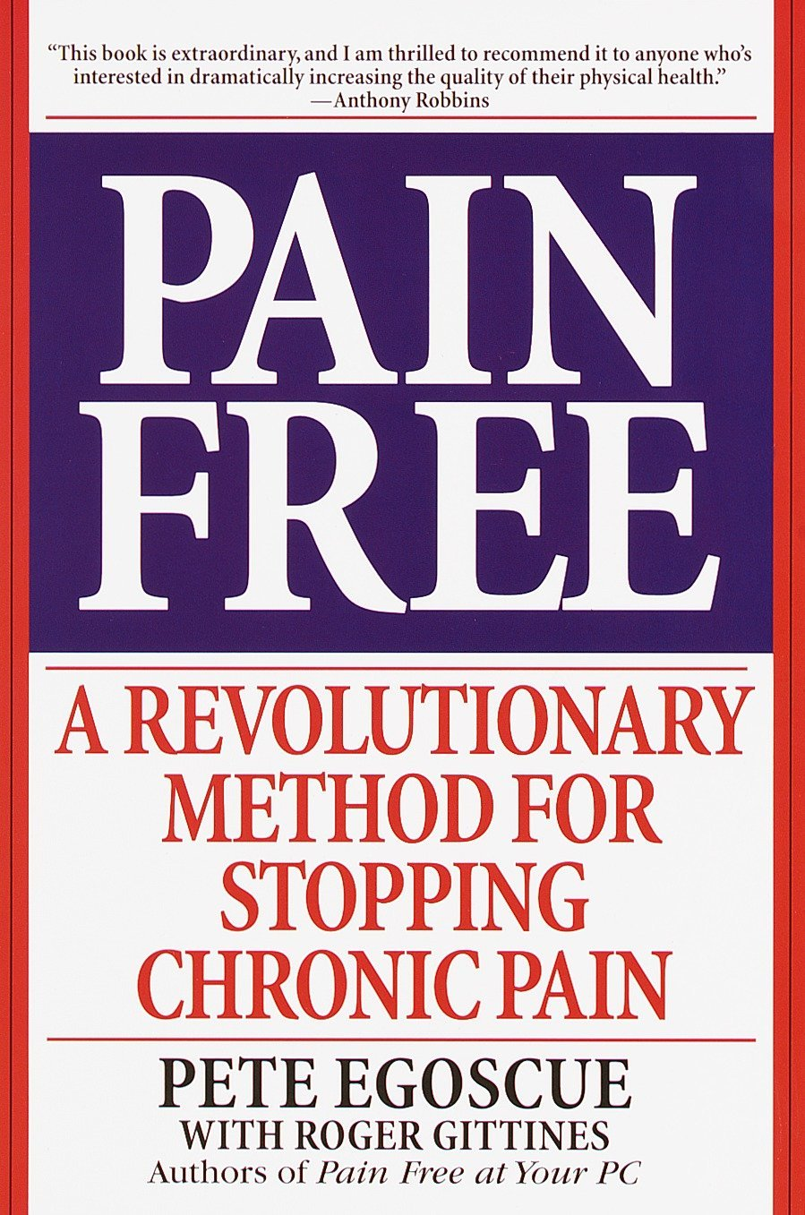 Buy Pain Free: A Revolutionary Method for Stopping Chronic Pain Book Online  at Low Prices in India | Pain Free: A Revolutionary Method for Stopping  Chronic ...