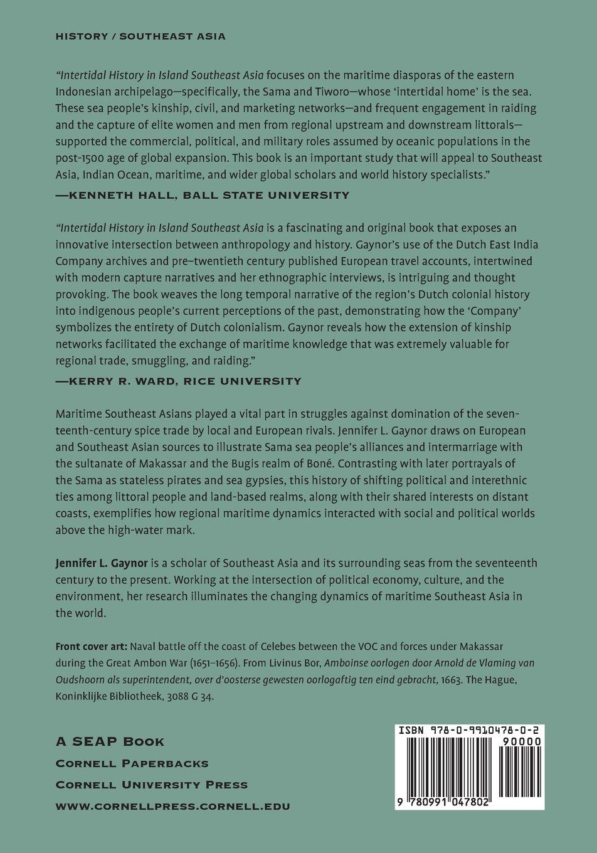 6996ebb5bc0 Intertidal History in Island Southeast Asia: Submerged Genealogy and the  Legacy of Coastal Capture: Jennifer L. Gaynor: 9780991047802: Amazon.com:  Books