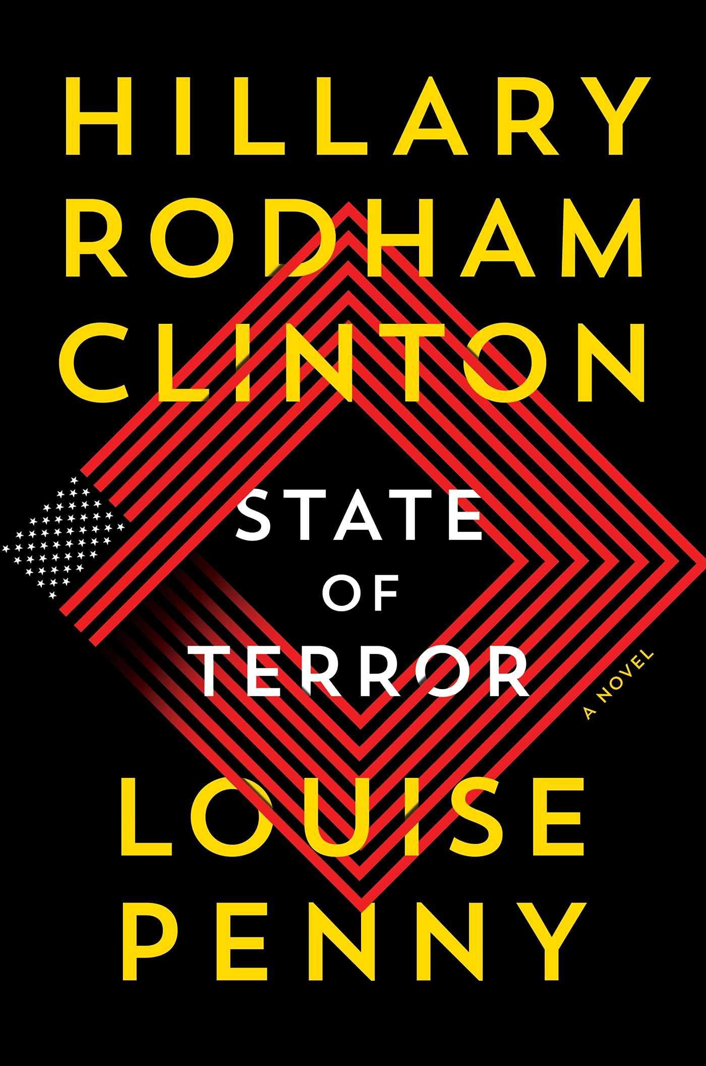 State of Terror: A Novel: Penny, Louise, Clinton, Hillary Rodham:  9781982173678: Books - Amazon.ca
