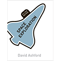 Space Exploration: All That Matters