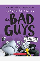 The Bad Guys in The Furball Strikes Back (The Bad Guys #3) Paperback