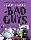 The Bad Guys in The Furball Strikes Back (The Bad Guys #3) (3)