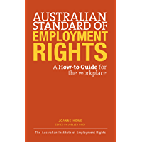 The Australian Standard of Employment Rights