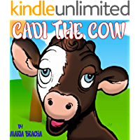 Children's Books: Cadi The Cow (Fun and Educative Kids Book for Ages 2-8)