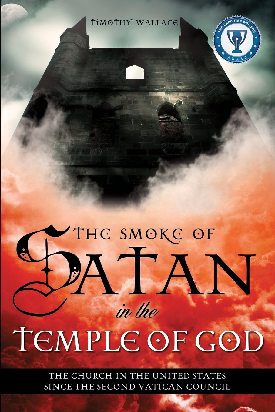 Download The Smoke of Satan in the Temple of God PDF
