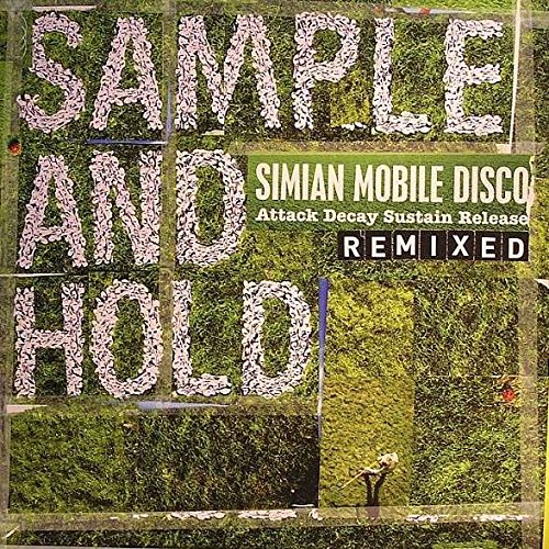Simian Mobile Disco - Sample And Hold: Attack Decay Sustain Release Remixed - Wichita - WEBB174LP