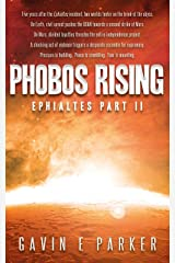 Phobos Rising (Ephialtes Trilogy Book 2) Kindle Edition