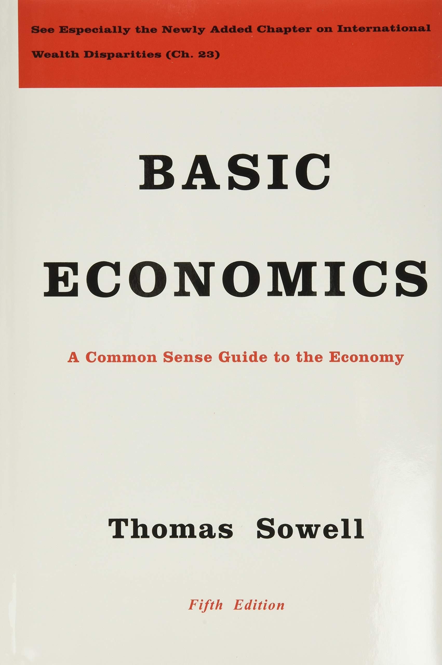 Basic Economics Sowell Thomas 8601415789973 Amazon Com Books