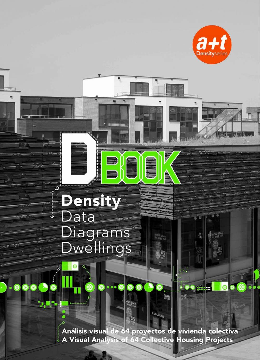 DBOOK. DENSITY DATA DIAGRAMS DWELLINGS: Amazon.es: Javier Mozas, Javier Arpa Aurora Fernández Per: Libros