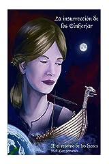 La insurreccion de los Einherjar II: El retorno de los dioses (Saga Aesir - Vanir nº 7) (Spanish Edition) Kindle Edition